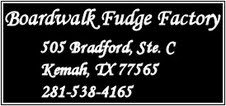 BOAEDWALK FUDGE FACTORY Voted one of the top ten Fudge Shops in the nation